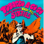 Various Artists: Tobacco A-Go-Go: North Carolina Rock 'n' Roll in the Sixties, Vol. 1 (PoBDistro-01)