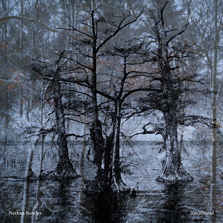 Nathan-Bowles-Nansemond-cover-lr