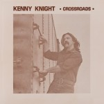 Kenny Knight: Crossroads (PoB-018)