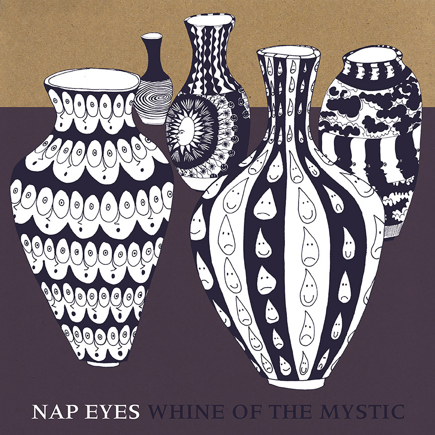 Nap Eyes Whine Of The Mystic Pob 020 Paradise Of Bachelors