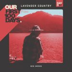 "Lavender Country Premieres ""Red Dress"" for Our First 100 Days."