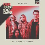 """Nap Eyes Premiere """"Your Samples, Our Obsession"""" for Our First 100 Days."""
