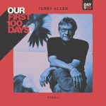 "Terry Allen Premieres ""Stroll"" for Our First 100 Days."