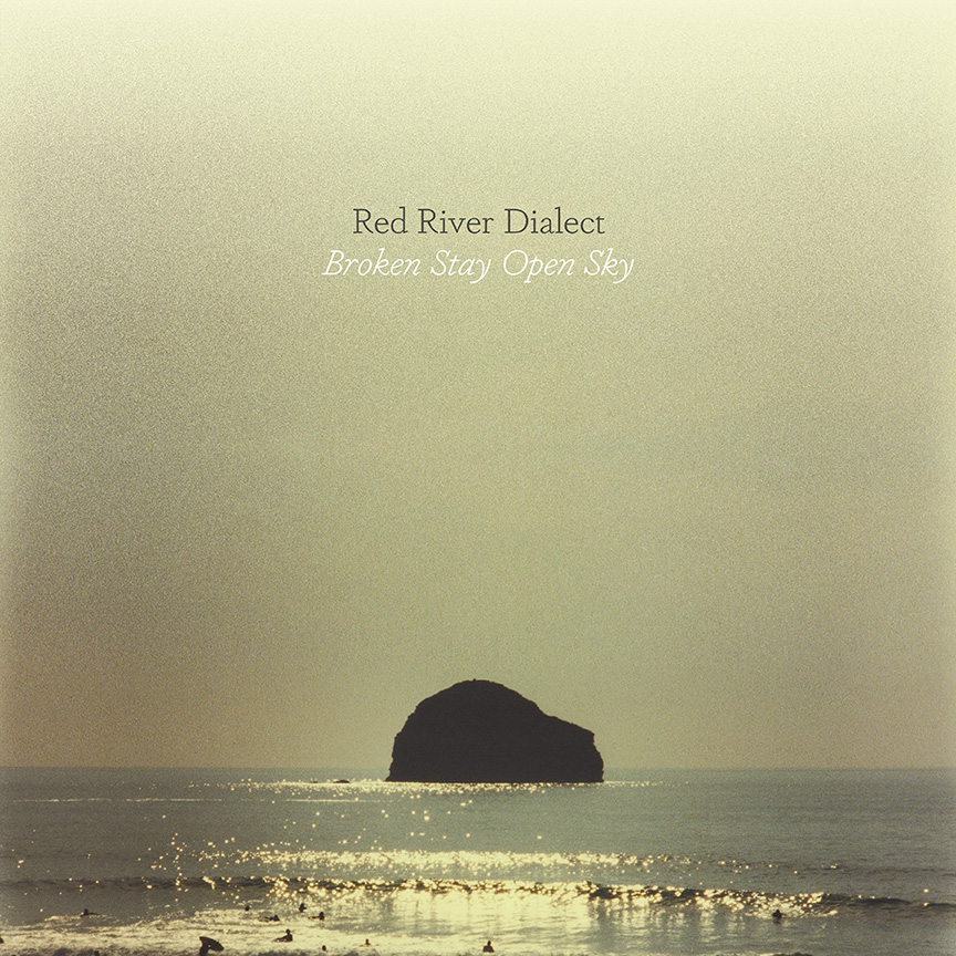 Red River Dialect Broken Stay Open Sky Pob 039 Paradise Of