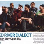 Red River Dialect's Broken Stay Open Sky in Uncut.