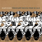 Nap Eyes: Thought Rock Fish Scale (PoB-024)